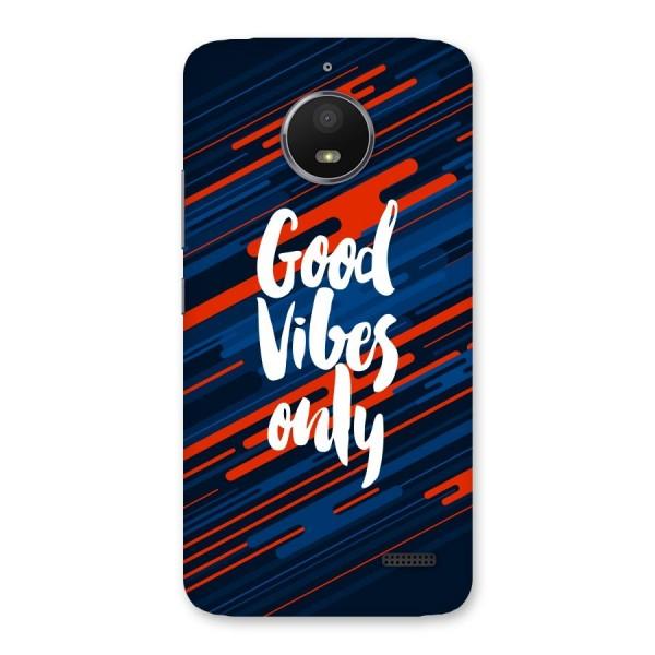 Good Vibes Only Back Case for Moto E4