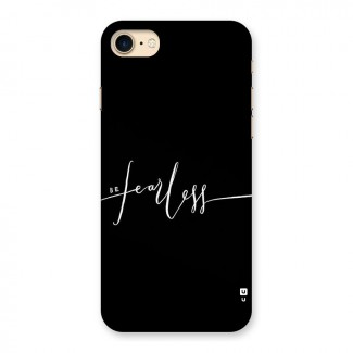 Always Be Fearless Back Case for iPhone 7