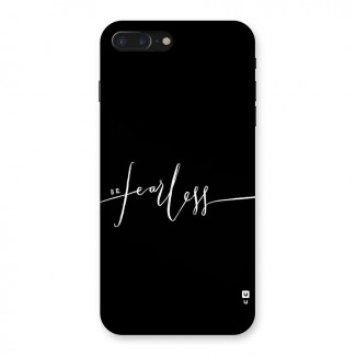 Always Be Fearless Back Case for iPhone 7 Plus