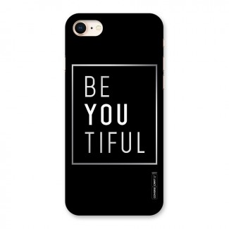Be You Beautiful Back Case for iPhone 8