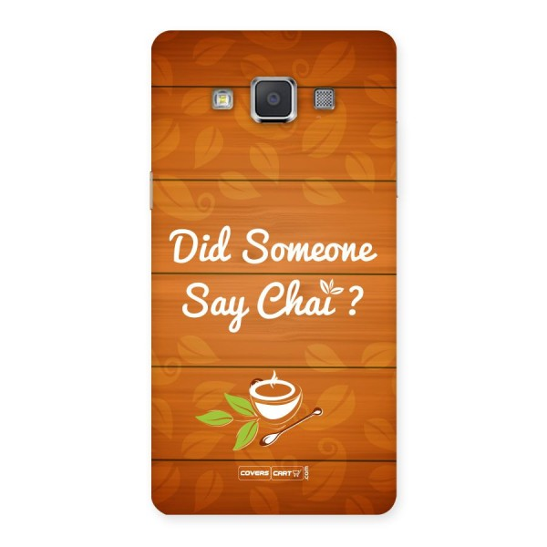 Did Someone Say Chai Back Case for Galaxy Grand 3
