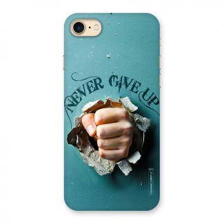 Do Not Give Up Back Case for iPhone 7