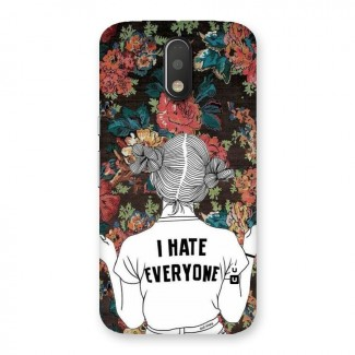 Hate Everyone Back Case for Motorola Moto G4 Plus