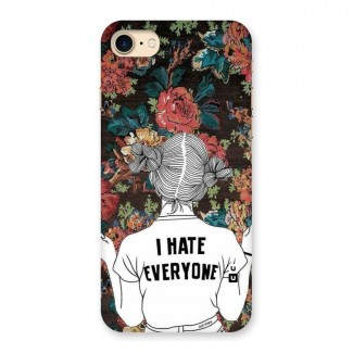 Hate Everyone Back Case for iPhone 7