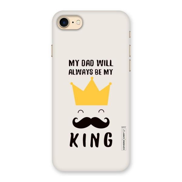 My King Dad Back Case for iPhone 7
