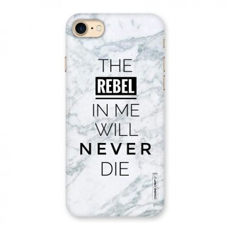Rebel Will Not Die Back Case for iPhone 7