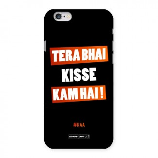 Tera Bhai Raftaar Back Case for iPhone 6 6S