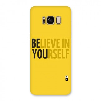 Believe Yourself Yellow Back Case for Galaxy S8
