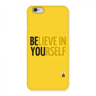 Believe Yourself Yellow Back Case for iPhone 6 6S