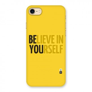 Believe Yourself Yellow Back Case for iPhone 7