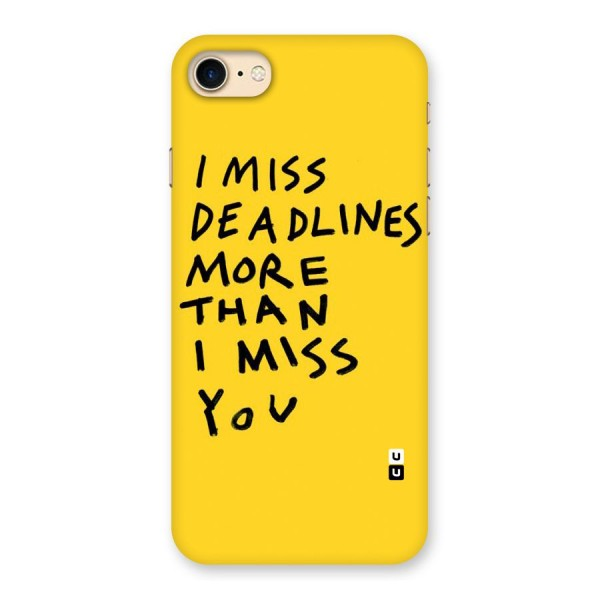 Deadlines Back Case for iPhone 7