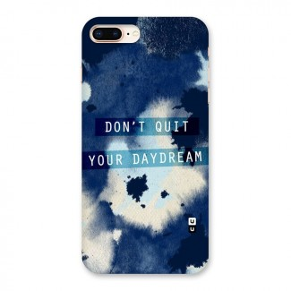 Dont Quit Back Case for iPhone 8 Plus