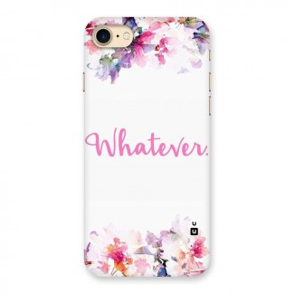 Flower Whatever Back Case for iPhone 7
