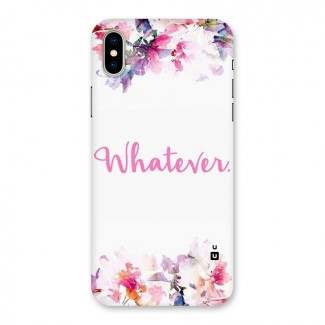 Flower Whatever Back Case for iPhone X