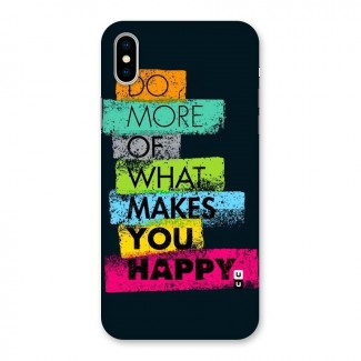 Makes You Happy Back Case for iPhone XS