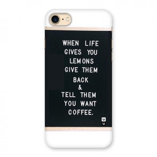 No Lemon Only Coffee Back Case for iPhone 7