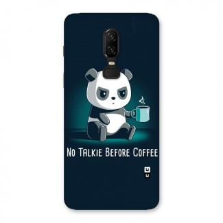 No Talkie Before Coffee Back Case for OnePlus 6